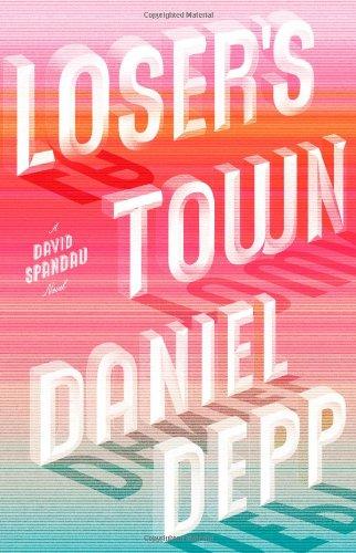 9781439101438: Loser's Town: A David Spandau Novel