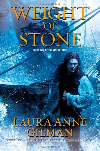 WEIGHT OF STONE. Book Two of the: Gilman, Laura Anne.