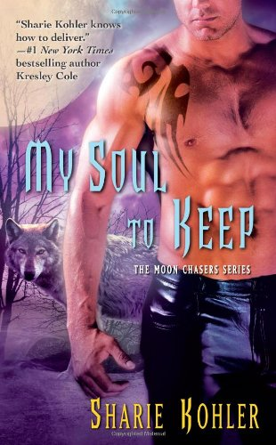 9781439101599: My Soul to Keep (Moon Chasers, Book 4)