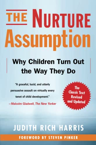 9781439101650: The Nurture Assumption: Why Children Turn Out the Way They Do, Revised and Updated