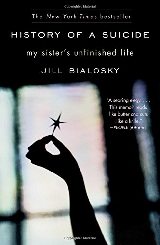 9781439101940: History of a Suicide: My Sister's Unfinished Life