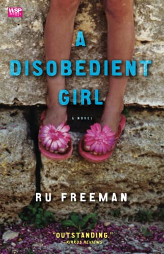 9781439101964: A Disobedient Girl: A Novel