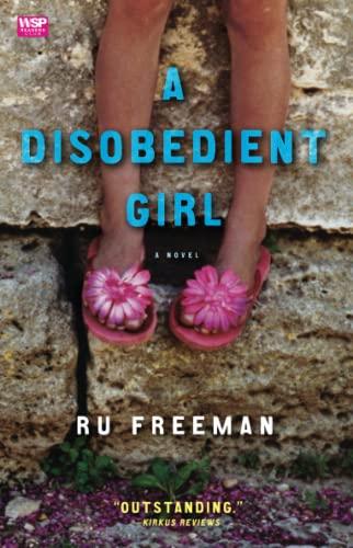 9781439101964: A Disobedient Girl: A Novel