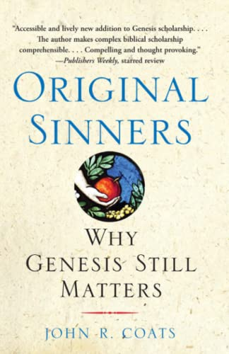 9781439102107: Original Sinners: Why Genesis Still Matters