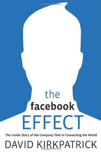 9781439102114: The Facebook Effect: The Inside Story of the Company That Is Connecting the World
