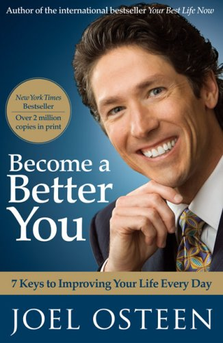 Become a Better You: 7 Keys to: Osteen, Joel