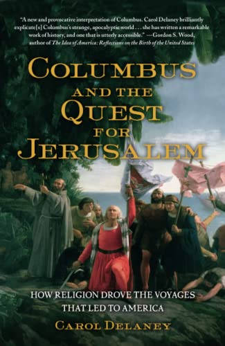 9781439102374: Columbus and the Quest for Jerusalem: How Religion Drove the Voyages that Led to America