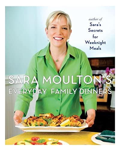 9781439102510: Sara Moulton's Everyday Family Dinners