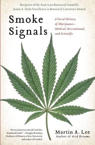 9781439102619: Smoke Signals: A Social History of Marijuana - Medical, Recreational and Scientific