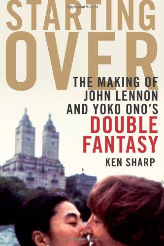 9781439103005: Starting Over: The Making of John Lennon and Yoko Ono's Double Fantasy