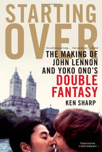 9781439103012: Starting Over: The Making of John Lennon and Yoko Ono's Double Fantasy