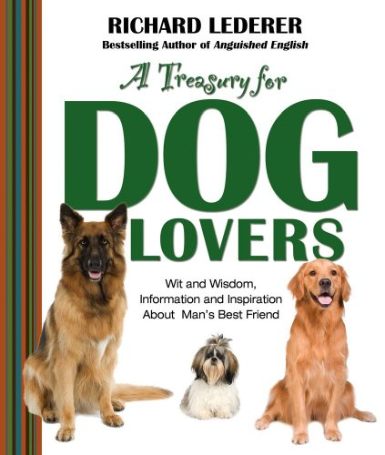 9781439103159: A Treasury for Dog Lovers: Wit and Wisdom, Information and Inspiration About Man's Best Friend