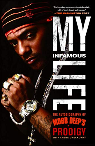 9781439103197: My Infamous Life: The Autobiography of Mobb Deep's Prodigy