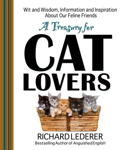 9781439103210: A Treasury for Cat Lovers: Wit and Wisdom, Information and Inspiration About Our Feline Friends