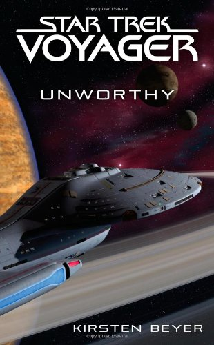 Unworthy (Star Trek: Voyager): Beyer, Kirsten