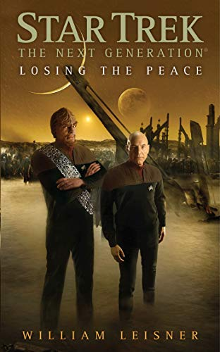 9781439107867: Losing the Peace (Star Trek: The Next Generation)