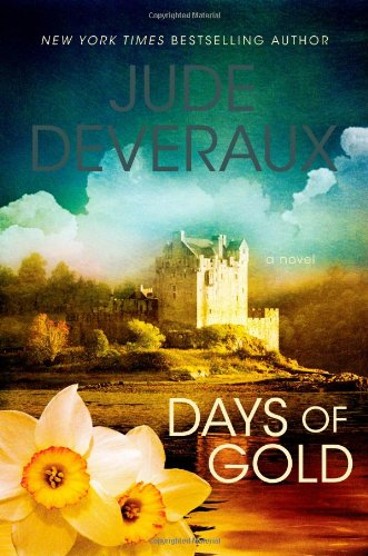 9781439107942: Days of Gold: A Novel (Edilean)