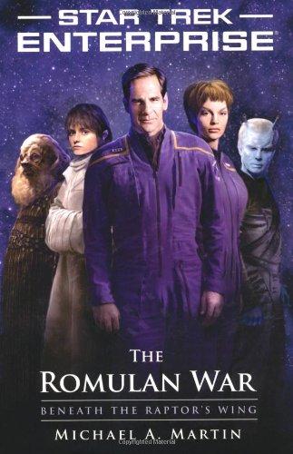 9781439107980: The Romulan War: Beneath the Raptor's Wing (Star Trek: Enterprise)