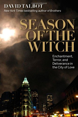 9781439108215: Season of the Witch: Enchantment, Terror and Deliverance in the City of Love
