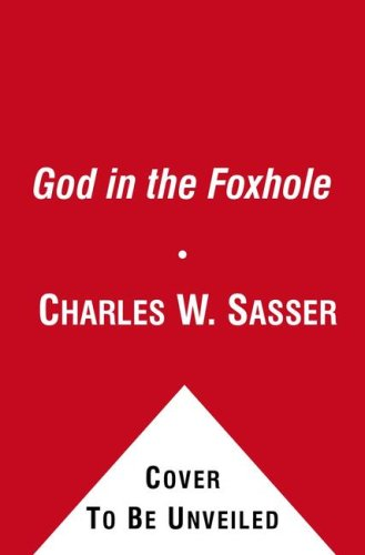 9781439108918: God in the Foxhole: Inspiring True Stories of Miracles on the Battlefield
