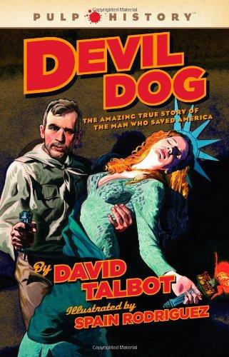 Devil Dog: The Amazing True Story of: Talbot, David