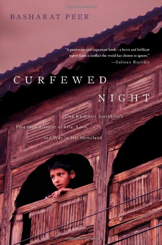 9781439109106: Curfewed Night: One Kashmiri Journalist's Frontline Account of Life, Love, and War in His Homeland