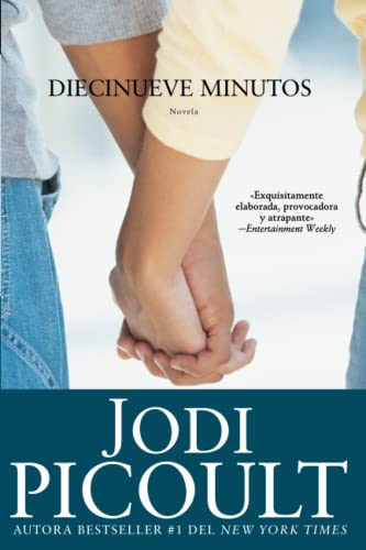 Diecinueve minutos (Nineteen Minutes: Novela (Atria Espanol): Picoult, Jodi