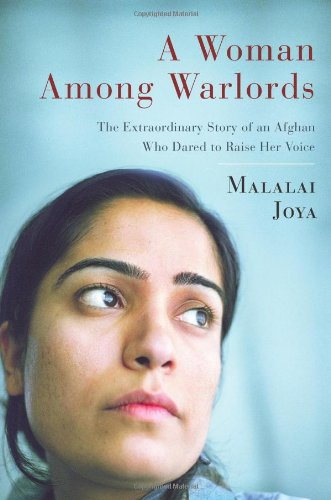 9781439109465: A Woman Among Warlords: The Extraordinary Story of an Afghan Who Dared to Raise Her Voice