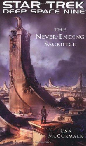 Star Trek: Deep Space Nine: The Never Ending Sacrifice (9781439109618) by Una McCormack