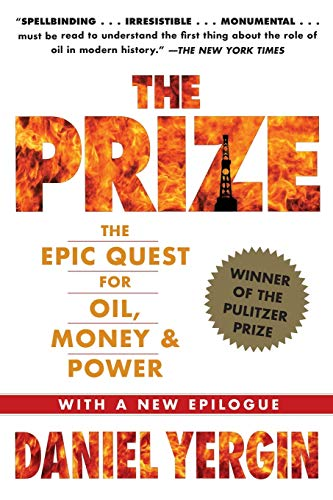 9781439110126: The Prize: The Epic Quest for Oil, Money & Power