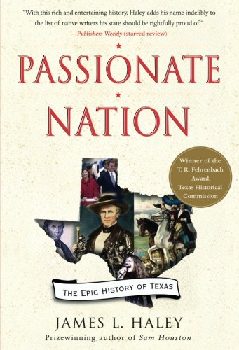 9781439110188: Passionate Nation: The Epic History of Texas