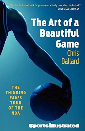 9781439110225: The Art of a Beautiful Game: The Thinking Fan's Tour of the NBA