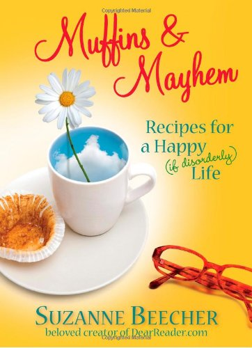9781439112878: Muffins and Mayhem: Recipes for a Happy (if Disorderly) Life