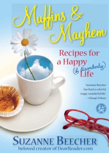 9781439112885: Muffins and Mayhem: Recipes for a Happy (if Disorderly) Life