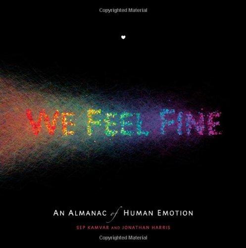 9781439116838: We Feel Fine: An Almanac of Human Emotion