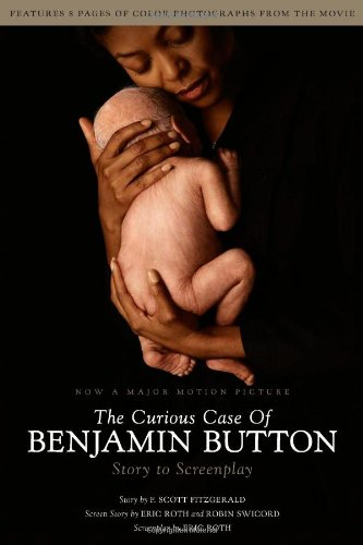 9781439117002: The Curious Case of Benjamin Button: Story to Screenplay