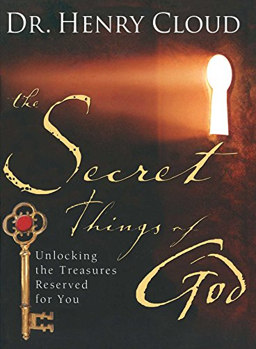 9781439117811: The Secret Things of God: Unlocking the Treasures Reserved for You