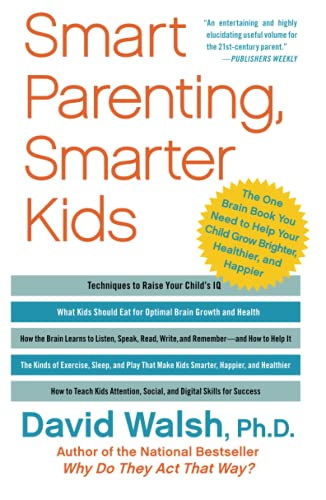 Smart Parenting, Smarter Kids: The One Brain Book You Need to Help Your Child Grow Brighter, ...
