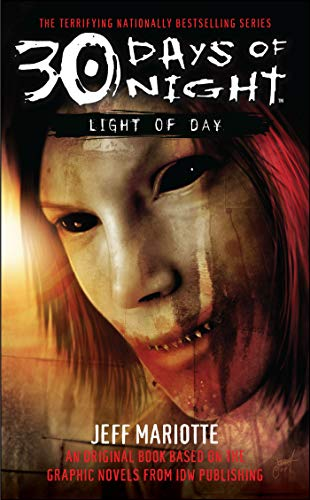 30 Days of Night: Light of Day: Jeff Mariotte; Steve Niles