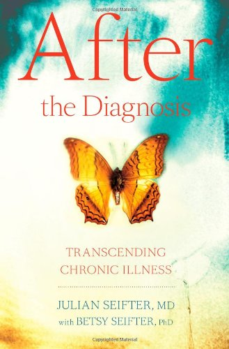 9781439123041: After the Diagnosis: Transcending Chronic Illness