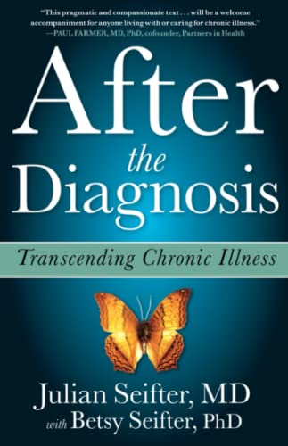 9781439123058: After the Diagnosis: Transcending Chronic Illness