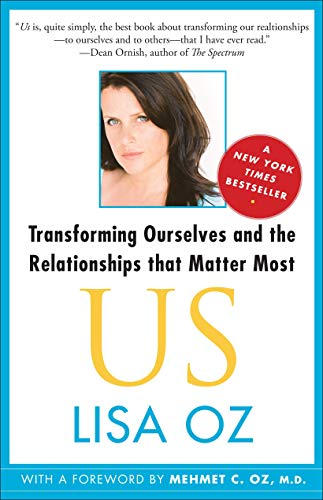 9781439123942: Us: Transforming Ourselves and the Relationships That Matter Most