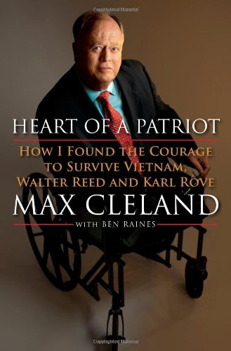 9781439126059: Heart of a Patriot: How I Found the Courage to Survive Vietnam, Walter Reed and Karl Rove
