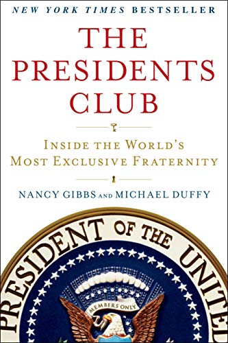 9781439127728: The Presidents Club: Inside the World's Most Exclusive Fraternity
