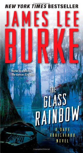 9781439128312: The Glass Rainbow: A Dave Robicheaux Novel