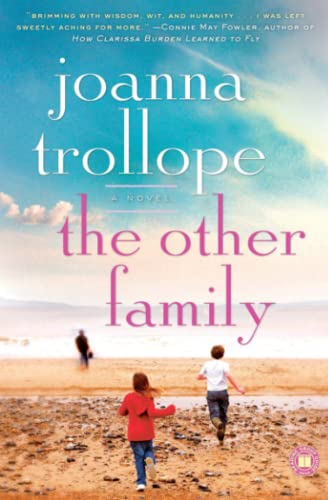The Other Family: A Novel: Joanna Trollope
