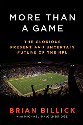 9781439130483: More than a Game: The Glorious Present--and the Uncertain Future--of the NFL