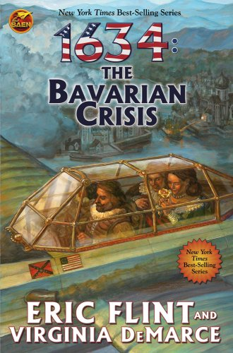 1634: The Bavarian Crisis (Ring of Fire): Flint, Eric; DeMarce, Virginia