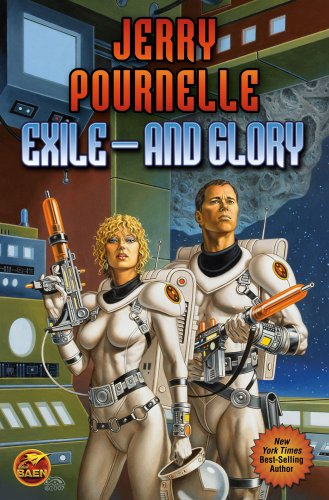 Exile---and Glory: Pournelle, Jerry