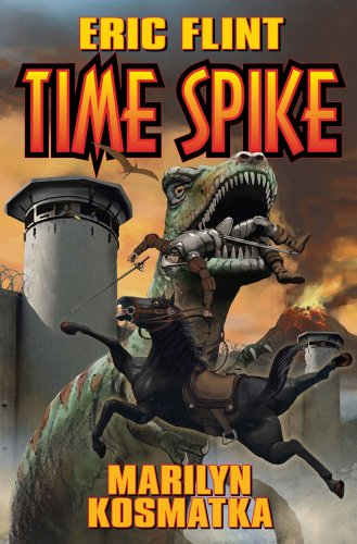 Time Spike (The Ring of Fire): Flint, Eric, Kosmatka,